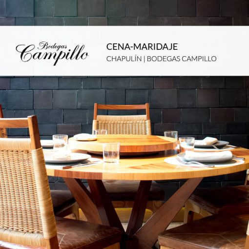 Cena maridaje Chapulin Campillo
